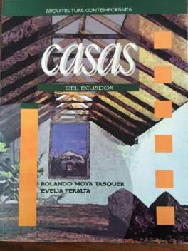 Evelia Peralta Rolando Moya - Arquitectura Contemporanea Casas del Ecuador