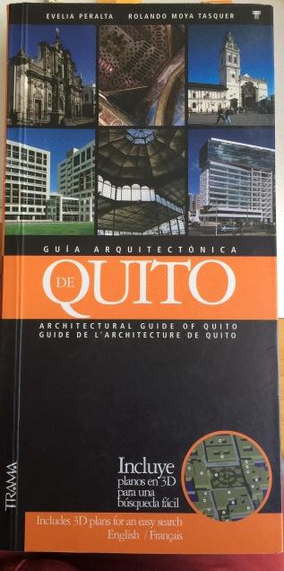 Evelia Peralta Rolando Moya - Guía Arquitectónica de Quito