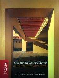 Evelia Peralta - Rolando Moya - Rómulo Moya - Trama - Arquitectura ecuatoriana